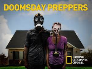 Why we're not DoomsdayPreppers